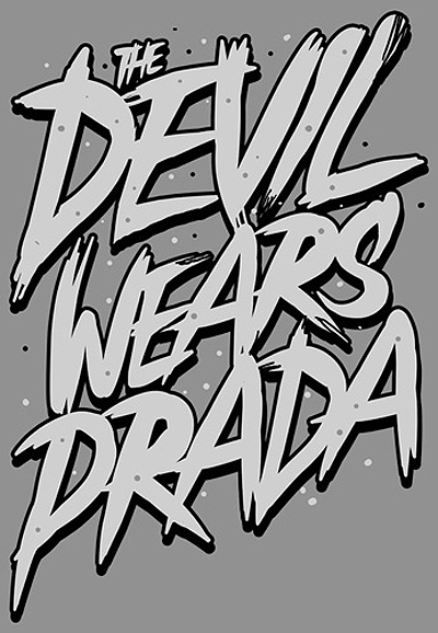 Devil Wears Prada Artwork The Devil Wears Prada Type